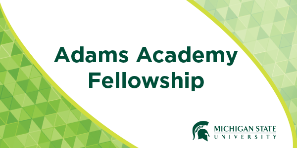 graphic with text Adams Academy Fellowship